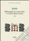BMB. Bibliografia dei manoscritti in scrittura beneventana. Vol. 20 libro