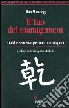 Il tao del management. Antiche sentenze per una nuova epoca libro