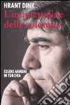 L'inquietudine della colomba. Essere armeni in Turchia libro