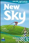 New sky student's book e activity book. Con CD Audio. Per le Scuole superiori (2) libro