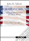 Obamanomics. Dalla crisi dell'alta finanza all'economia dal basso libro