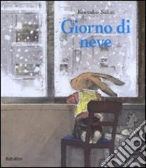 Giorno di neve. Ediz. illustrata libro di Sakaï Komako
