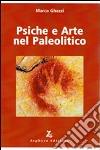 Psiche e arte nel paleolitico libro