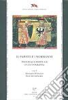 Il papato e i Normanni. Temporale e spirituale in età normanna. Atti del Convegno di studi organizzato da CNR, CESN, SISMEL (Ariano Irpino, 6-7 dicembre 2007) libro