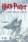 Harry Potter e i doni della morte libro
