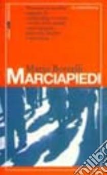 Marciapiedi libro di Borrelli Mario