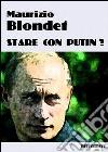Stare con Putin? libro