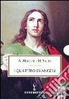Bibbia Martini-Sales. I quattro Evangeli libro