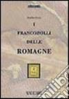 I francobolli delle Romagne libro