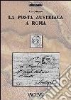 La posta austriaca a Roma libro