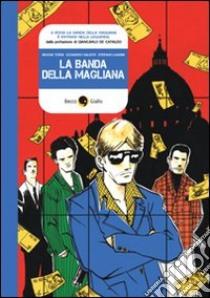La banda della Magliana libro di Tordi Simone; Valenti Leonardo; Landini Stefano