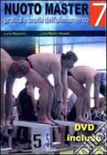 Nuoto master. Pratica e teoria dell'allenamento. Con DVD-ROM libro di Bianchini Luca; Madini Moretti Luca