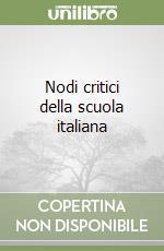 Nodi critici della scuola italiana