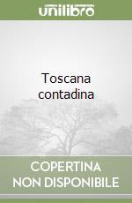 Toscana contadina