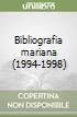 Bibliografia mariana (1994-1998) libro