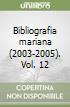 Bibliografia mariana (2003-2005). Vol. 12 libro