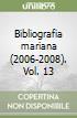 Bibliografia mariana (2006-2008). Vol. 13 libro