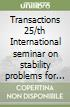 Transactions 25/th International seminar on stability problems for stochastic models libro