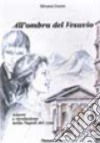 All'ombra del Vesuvio. Amore e rivoluzione nella Napoli del 1779. Con espansione online libro