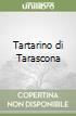 Tartarino di Tarascona libro