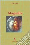 Magnolia libro