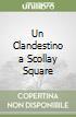 Un Clandestino a Scollay Square libro