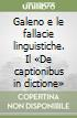 Galeno e le fallacie linguistiche. Il «De captionibus in dictione» libro