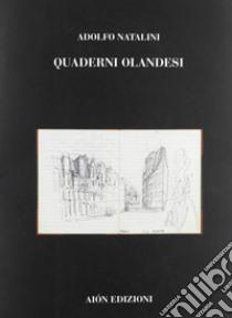 Quaderni olandesi libro di Santoianni V. (cur.)