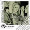 Il canzoniere di Francesco Petrarca e la letteratura italiana del XIV e XV secolo. Audiolibro. CD Audio libro