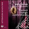 Sherlock Holmes contro Dracula. Audiolibro. CD Audio formato MP3. Ediz. integrale libro