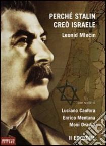 Perché Stalin creò Israele libro di Mlecin Leonid; Canfora L. (cur.)