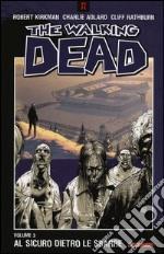 Al sicuro dietro le sbarre. The walking dead. Vol. 3 libro