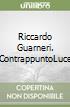 Riccardo Guarneri. ContrappuntoLuce libro