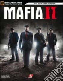 Mafia II. Guida strategica ufficiale libro di Bogenn Tim; Cardinali A. (cur.)