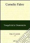 Opere complete. Vol. 15: Vangeli delle domeniche libro