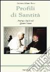Profili di Santità. Antologia degli scritti. Vol. 4 libro