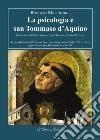 La psicologia e san Tommaso d'Aquino. Il contributo di Padre Duynstee, Anna Terruwe e Conrad W. Baars libro