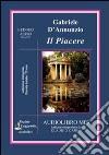 Il piacere. Audiolibro. CD Audio formato MP3. Ediz. integrale libro