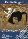 Il corsaro nero. Audiolibro. CD Audio formato MP3 libro