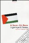 La guerra per la Palestina. Riscrivere la storia del 1948 libro