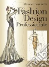 Fashion design professionale libro