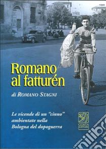 Romano «al faturein» libro di Stagni Romano