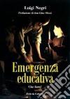 Emergenza educativa. Che fare? libro