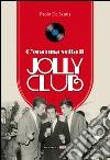 C'era una volta il Jolly Club libro