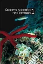 Quaderni scientifici del Plemmirio. Ediz. illustrata. Vol. 1