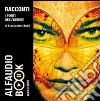 I porti dell'amore. Audiolibro. CD Audio libro
