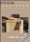 I «difetti» del legno. Effetti positivi, negativi e tecniche gestionali libro