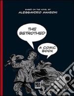The betrothed. A comic book libro