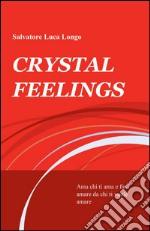 Crystal feelings libro