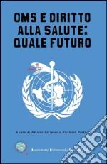 Oms e diritto alla salute: quale futuro libro